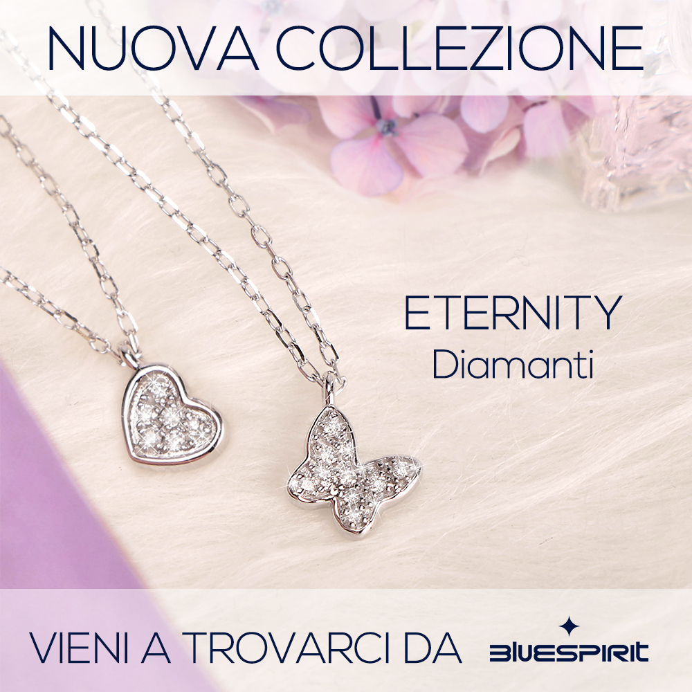 Bluespirit: collezione Eternity